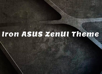Iron ASUS ZenUI Theme